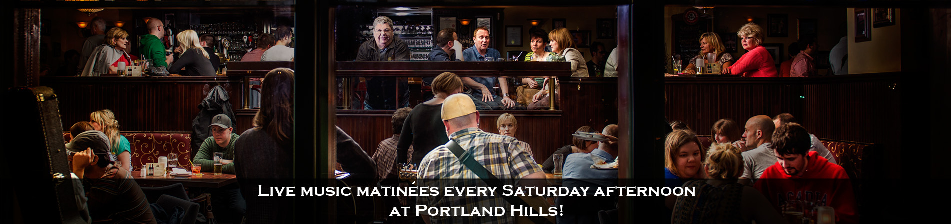 Live music matinees every Saturday afternoon at Portland Hills!